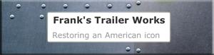 Frank's Trailer Works